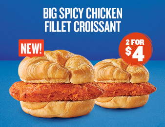 Spice Up Your Life, Image of two Big Spicy Chicken Fillet Croissant Sandwiches. They're new and only two for four dollars.